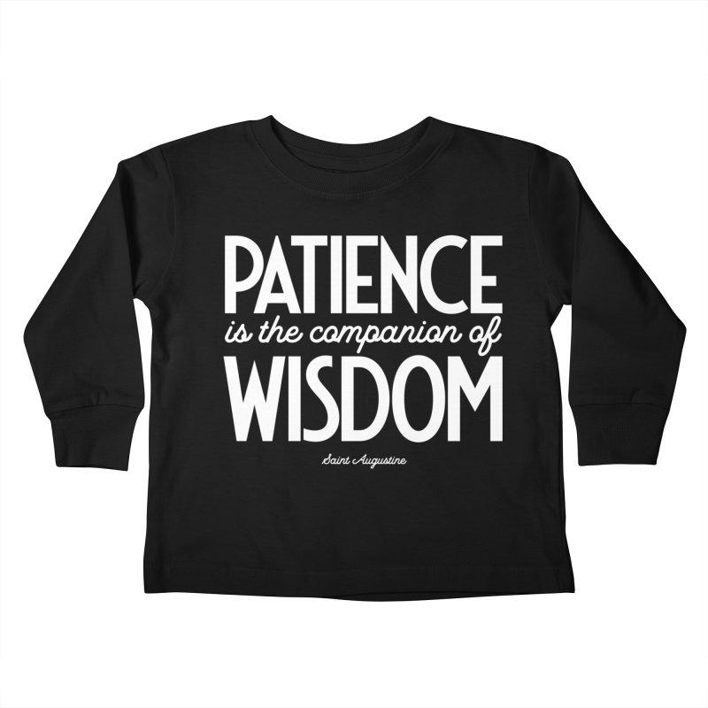 Patience is the companion of wisdom Kids Toddler Longsleeve T-Shirt by Brett Jordan's Artist Shop