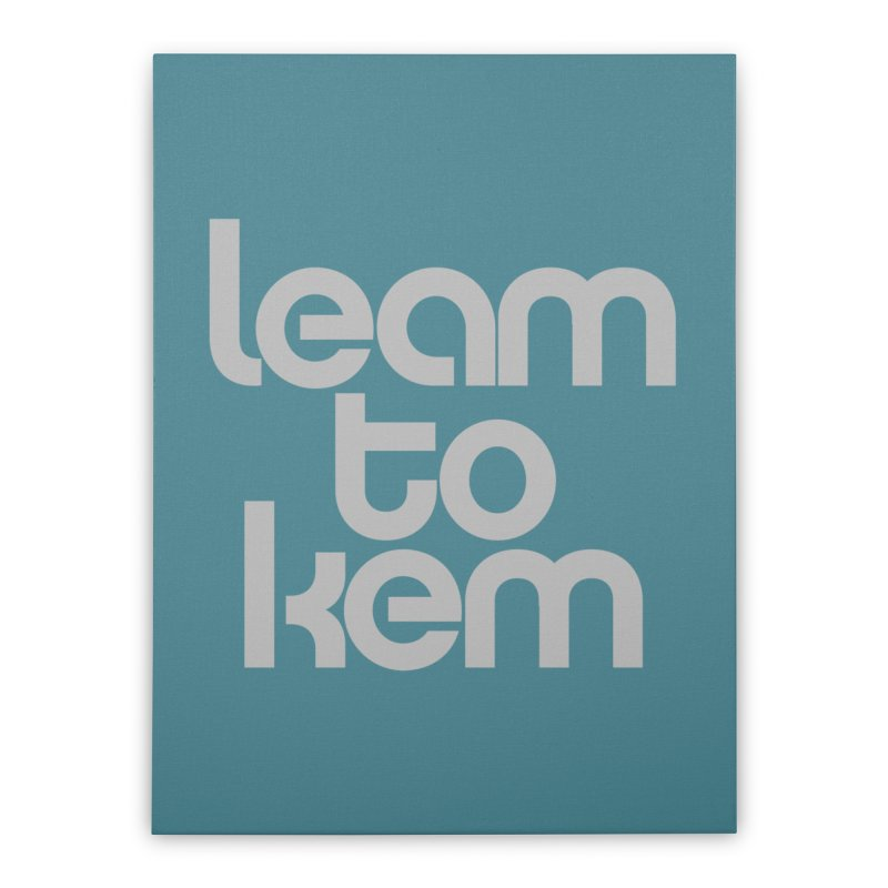 Learn to kern Home Stretched Canvas by Brett Jordan's Artist Shop
