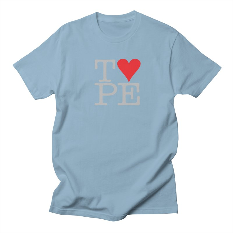 I Love Type Men's T-Shirt by Brett Jordan's Artist Shop
