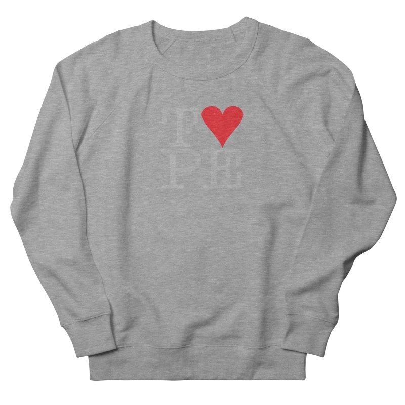 I Love Type Women's French Terry Sweatshirt by Brett Jordan's Artist Shop