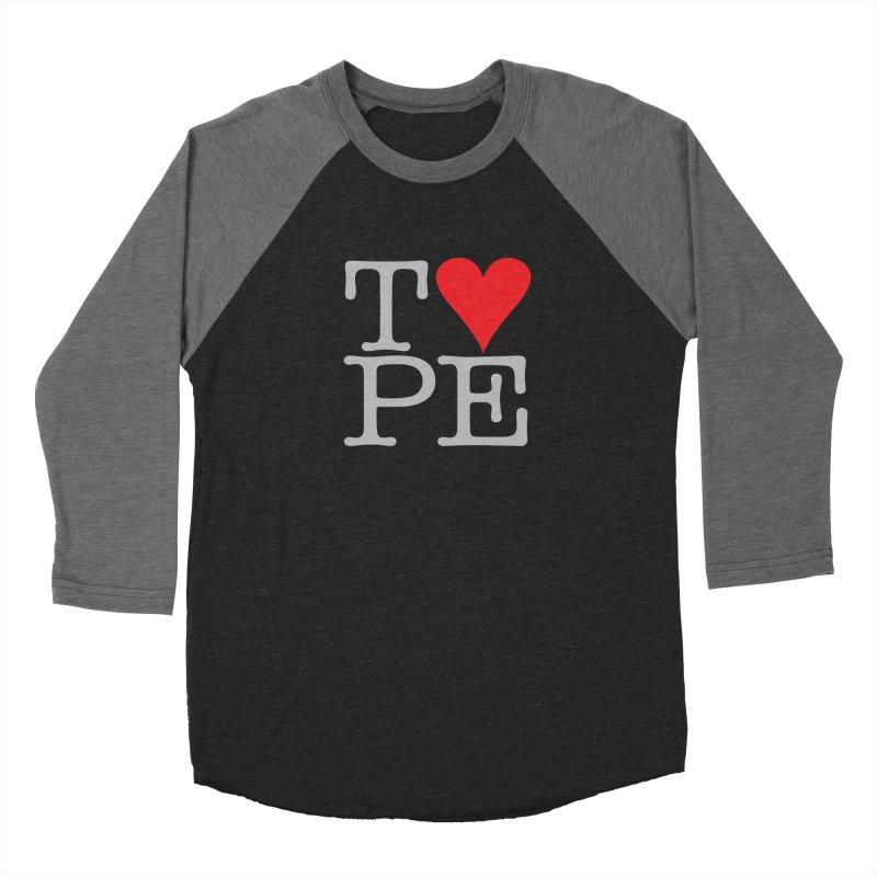 I Love Type Women's Baseball Triblend Longsleeve T-Shirt by Brett Jordan's Artist Shop