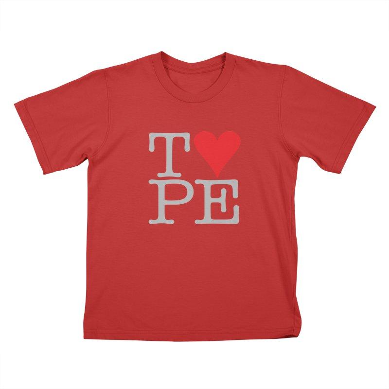 I Love Type Kids T-Shirt by Brett Jordan's Artist Shop