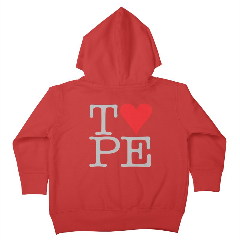 I Love Type Kids Toddler Zip-Up Hoody by Brett Jordan's Artist Shop