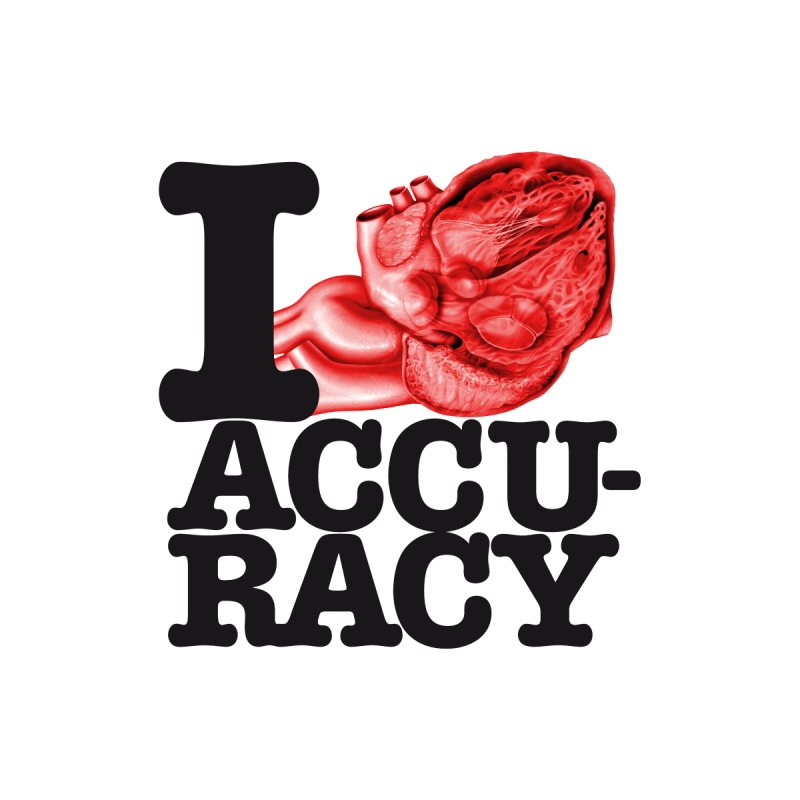 I Heart Accuracy by Brett Jordan's Artist Shop
