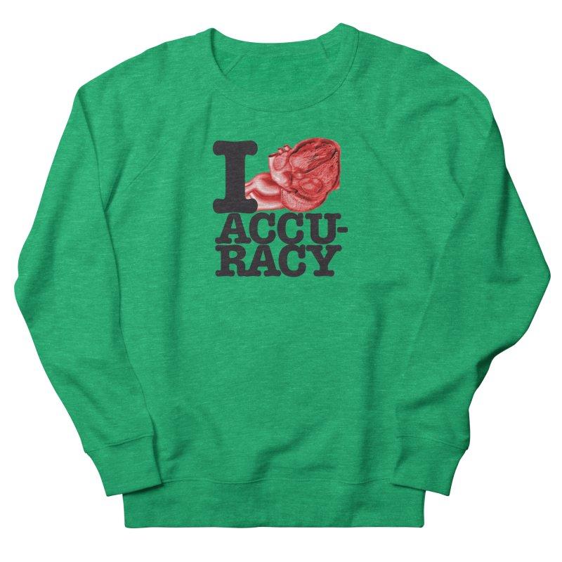 I Heart Accuracy Women's Sweatshirt by Brett Jordan's Artist Shop