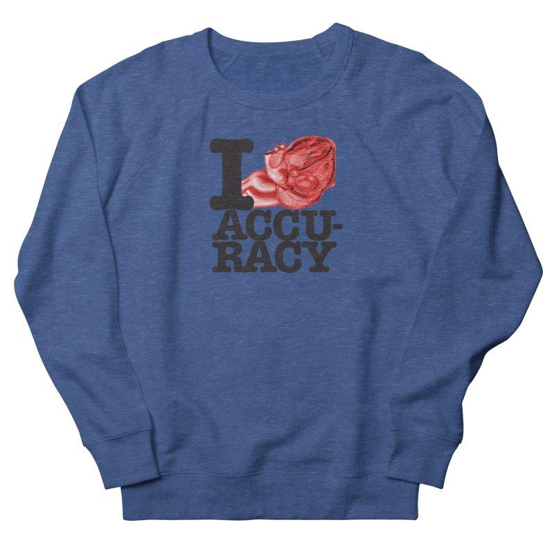 I Heart Accuracy Women's French Terry Sweatshirt by Brett Jordan's Artist Shop