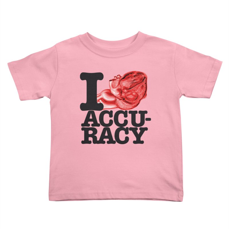 I Heart Accuracy Kids Toddler T-Shirt by Brett Jordan's Artist Shop