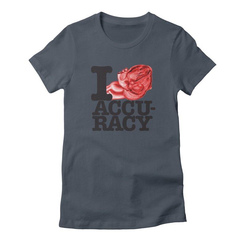 I Heart Accuracy Women's T-Shirt by Brett Jordan's Artist Shop