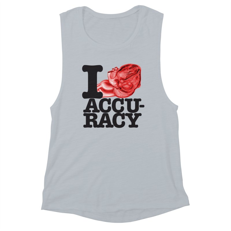 I Heart Accuracy Women's Muscle Tank by Brett Jordan's Artist Shop