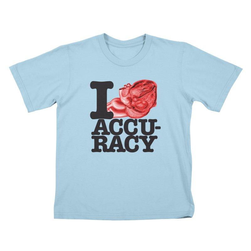 I Heart Accuracy Kids T-Shirt by Brett Jordan's Artist Shop