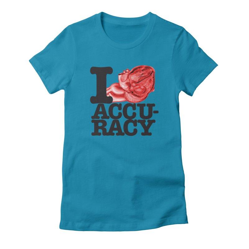 I Heart Accuracy Women's Fitted T-Shirt by Brett Jordan's Artist Shop