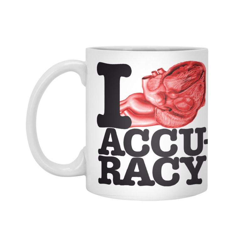 I Heart Accuracy Accessories Standard Mug by Brett Jordan's Artist Shop