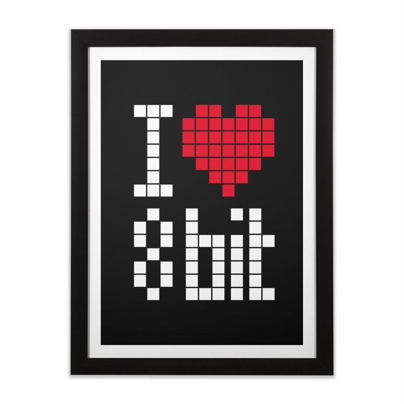 I Love Eight Bit Home Framed Fine Art Print by Brett Jordan's Artist Shop