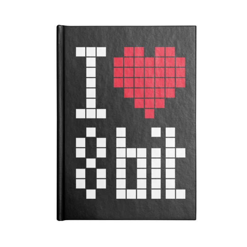 I Love Eight Bit Accessories Lined Journal Notebook by Brett Jordan's Artist Shop