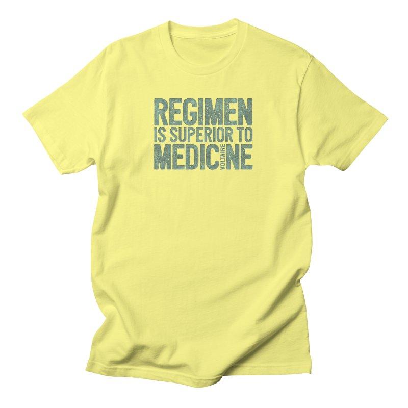Regimen is superior to medicine Men's T-Shirt by Brett Jordan's Artist Shop