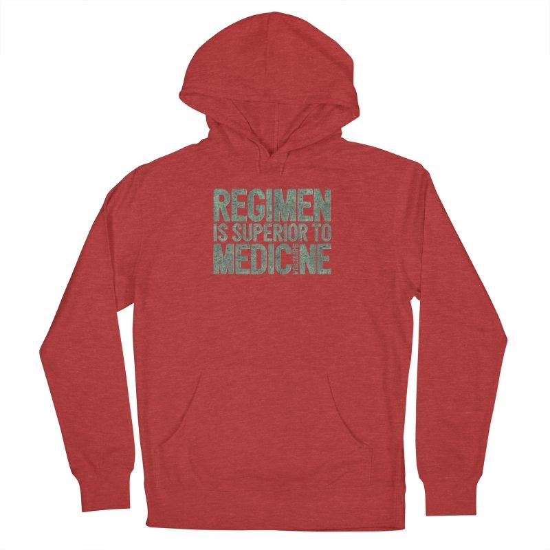 Regimen is superior to medicine Women's French Terry Pullover Hoody by Brett Jordan's Artist Shop