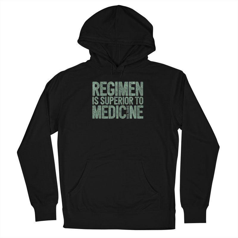 Regimen is superior to medicine Men's French Terry Pullover Hoody by Brett Jordan's Artist Shop