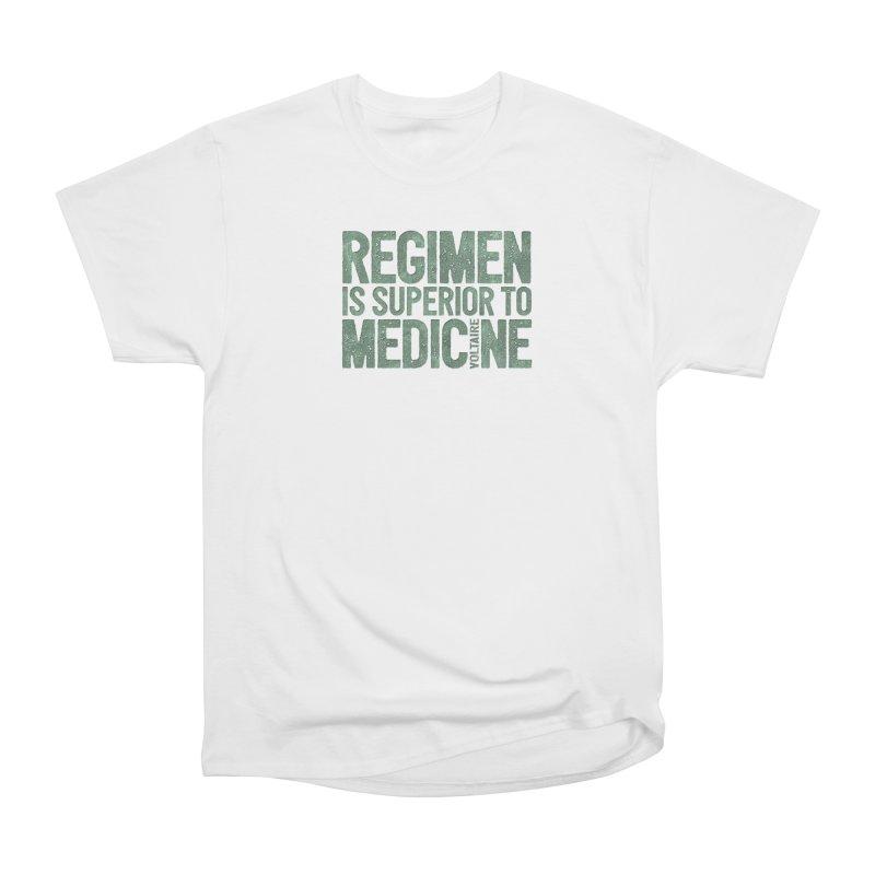 Regimen is superior to medicine Women's Heavyweight Unisex T-Shirt by Brett Jordan's Artist Shop