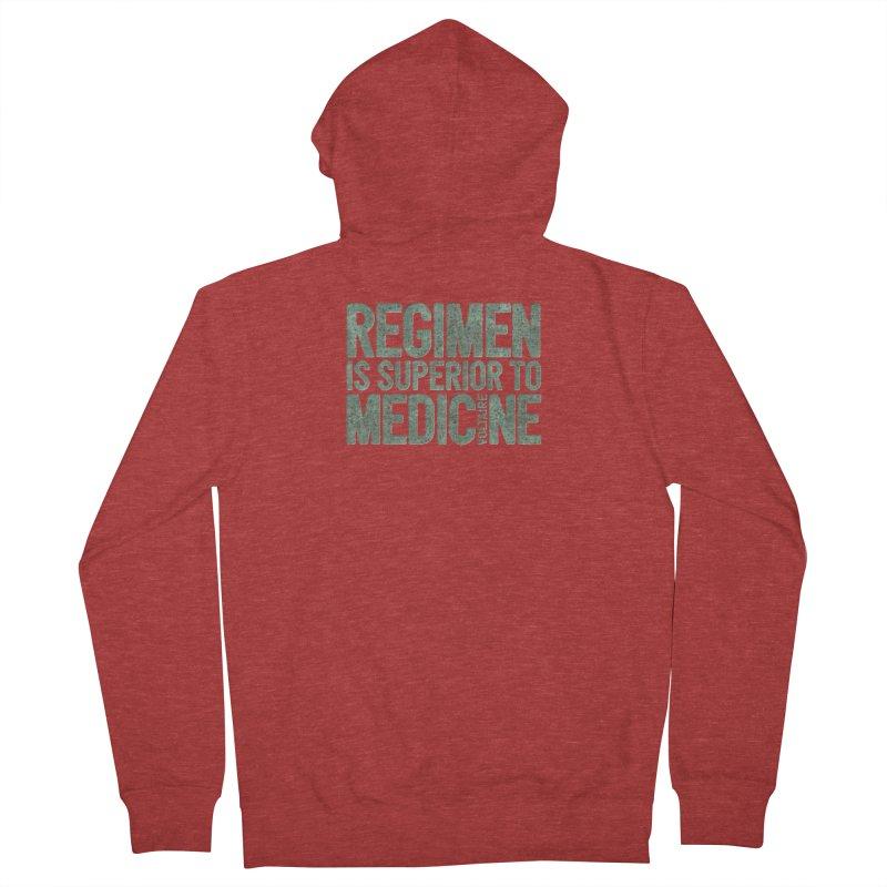 Regimen is superior to medicine Women's French Terry Zip-Up Hoody by Brett Jordan's Artist Shop