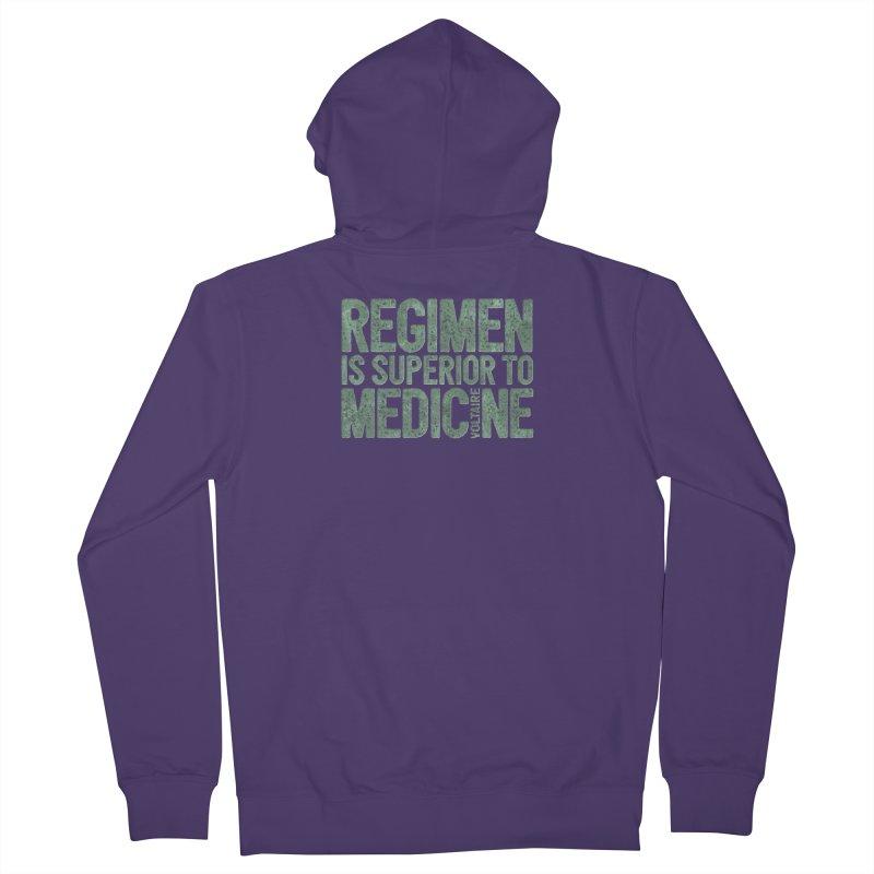 Regimen is superior to medicine Women's Zip-Up Hoody by Brett Jordan's Artist Shop