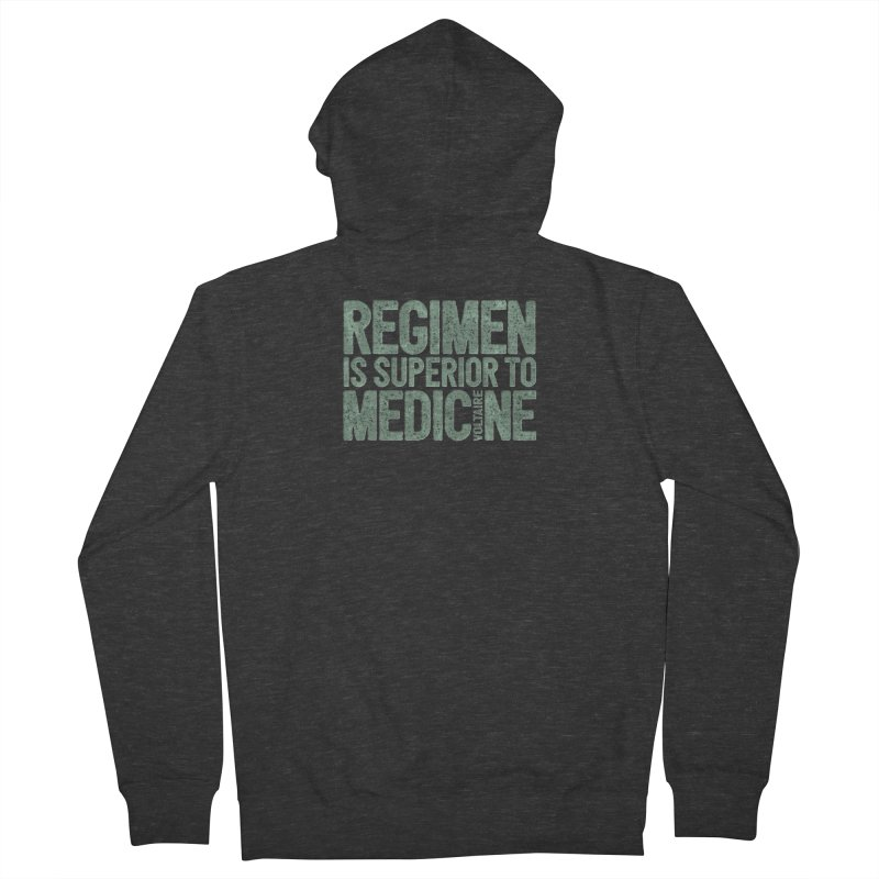 Regimen is superior to medicine Men's French Terry Zip-Up Hoody by Brett Jordan's Artist Shop