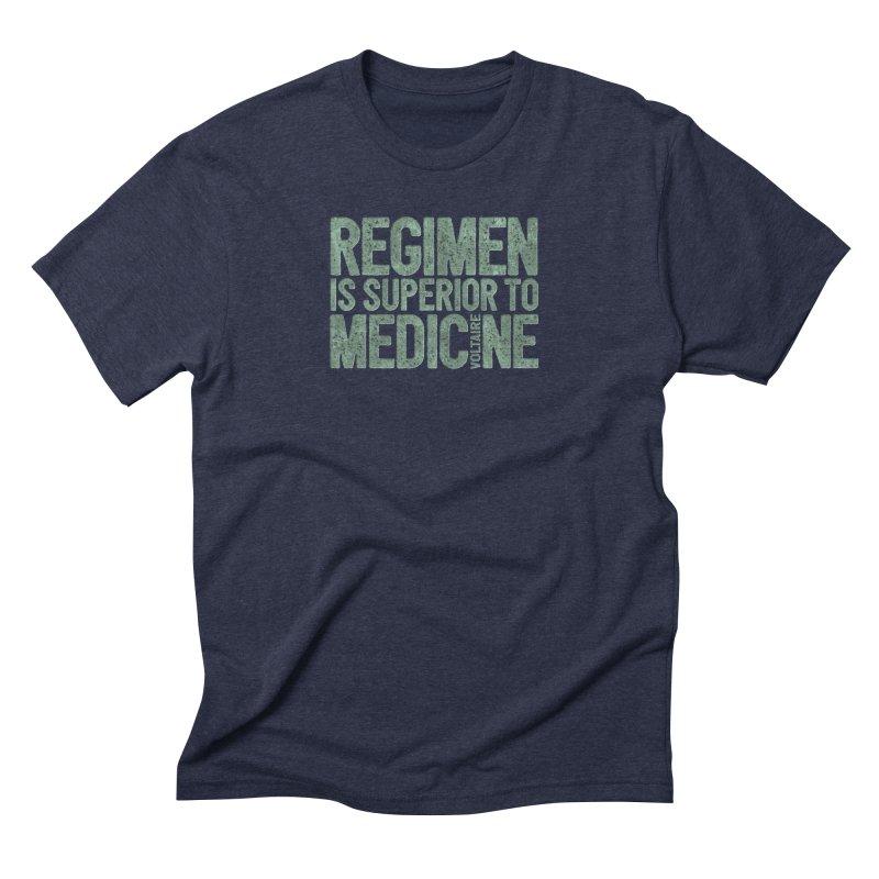 Regimen is superior to medicine Men's Triblend T-Shirt by Brett Jordan's Artist Shop