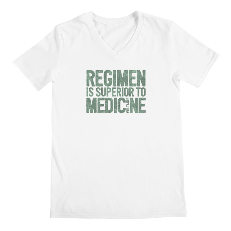 Regimen is superior to medicine Men's V-Neck by Brett Jordan's Artist Shop