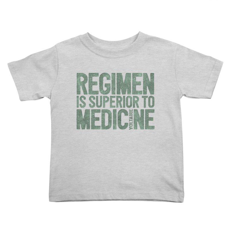 Regimen is superior to medicine Kids Toddler T-Shirt by Brett Jordan's Artist Shop