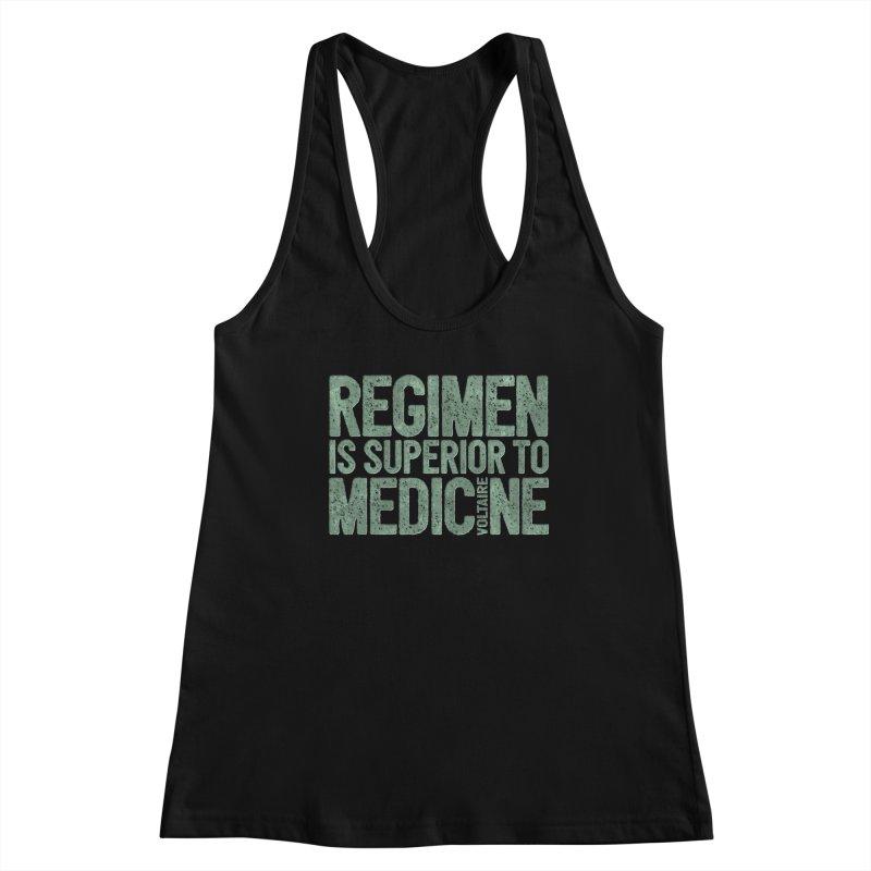 Regimen is superior to medicine Women's Tank by Brett Jordan's Artist Shop