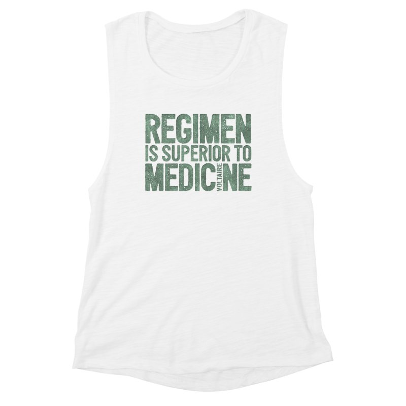 Regimen is superior to medicine Women's Muscle Tank by Brett Jordan's Artist Shop