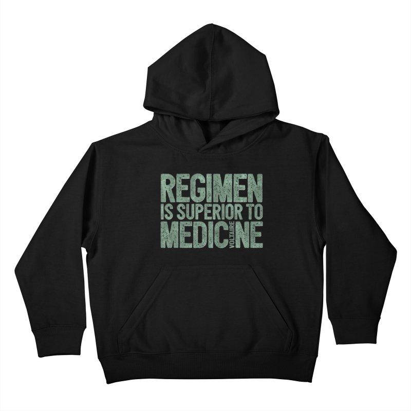 Regimen is superior to medicine Kids Pullover Hoody by Brett Jordan's Artist Shop
