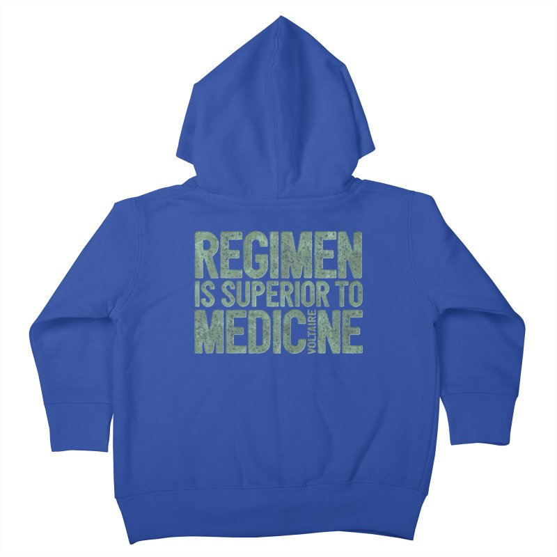 Regimen is superior to medicine Kids Toddler Zip-Up Hoody by Brett Jordan's Artist Shop