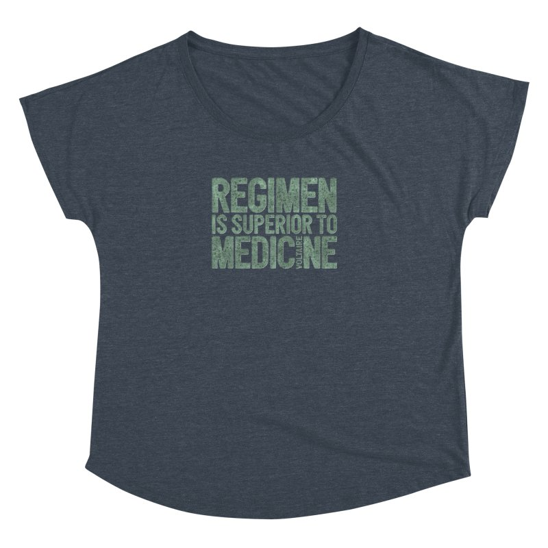 Regimen is superior to medicine Women's Dolman Scoop Neck by Brett Jordan's Artist Shop