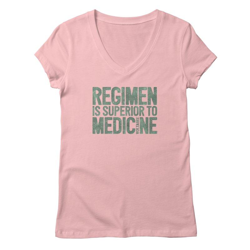 Regimen is superior to medicine Women's Regular V-Neck by Brett Jordan's Artist Shop