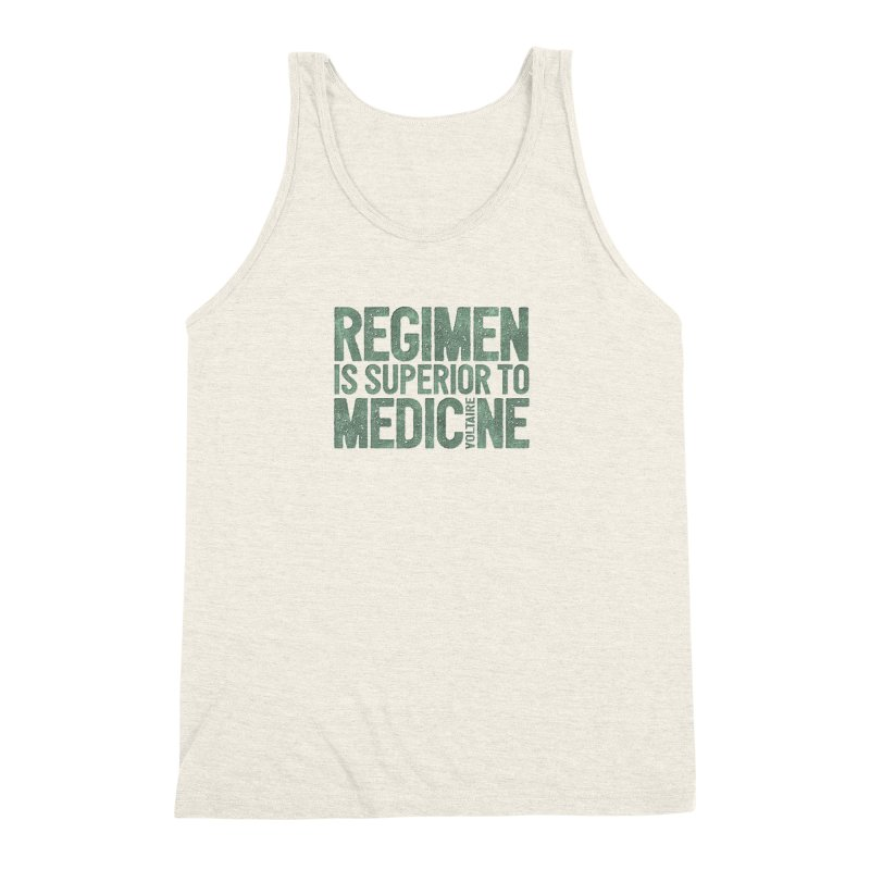 Regimen is superior to medicine Men's Triblend Tank by Brett Jordan's Artist Shop