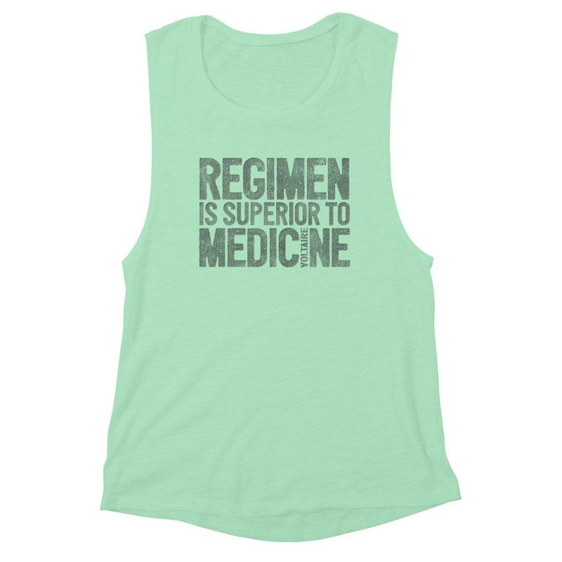 Regimen is superior to medicine Women's Muscle Tank by Brett Jordan's Artist Shop