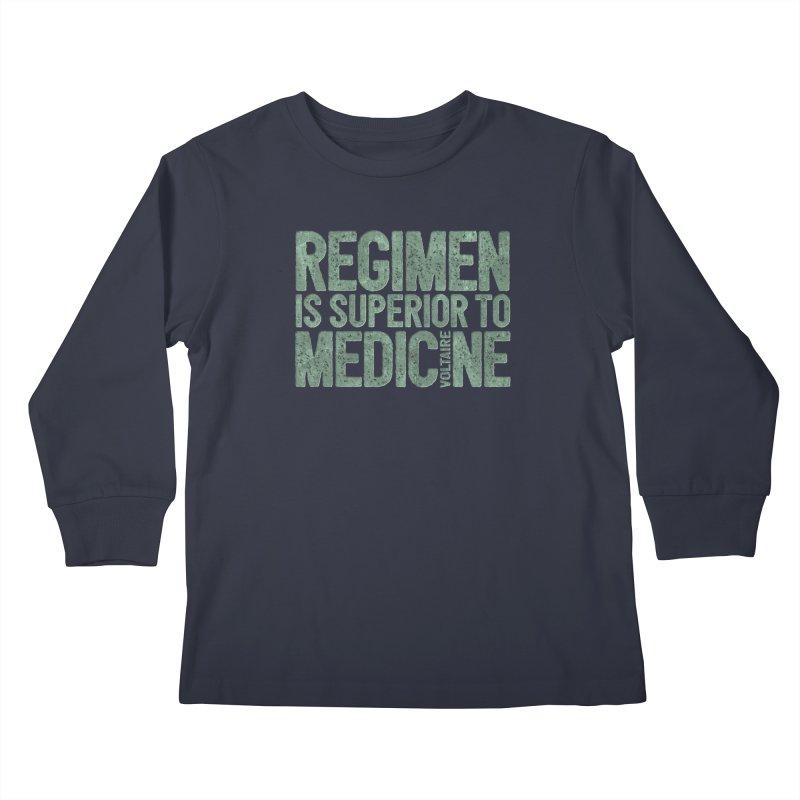Regimen is superior to medicine Kids Longsleeve T-Shirt by Brett Jordan's Artist Shop