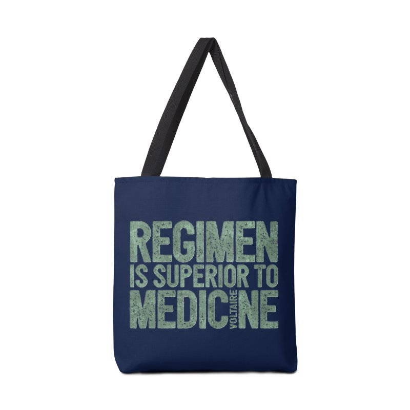 Regimen is superior to medicine Accessories Tote Bag Bag by Brett Jordan's Artist Shop