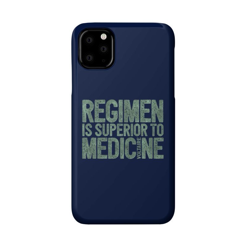 Regimen is superior to medicine Accessories Phone Case by Brett Jordan's Artist Shop