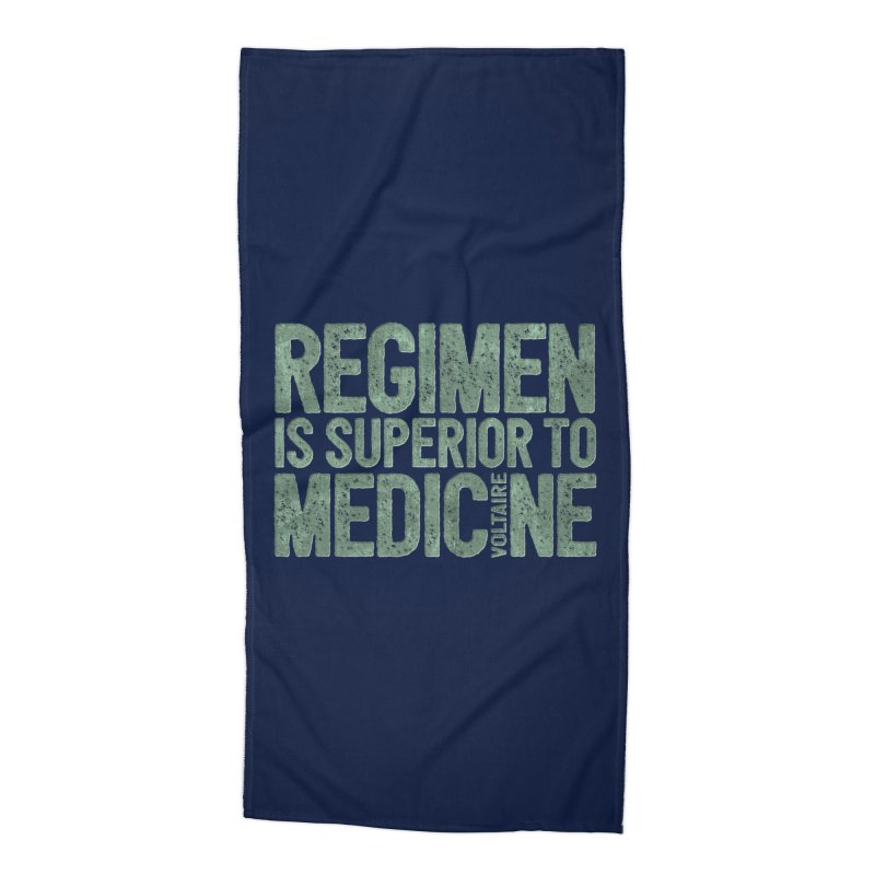 Regimen is superior to medicine Accessories Beach Towel by Brett Jordan's Artist Shop