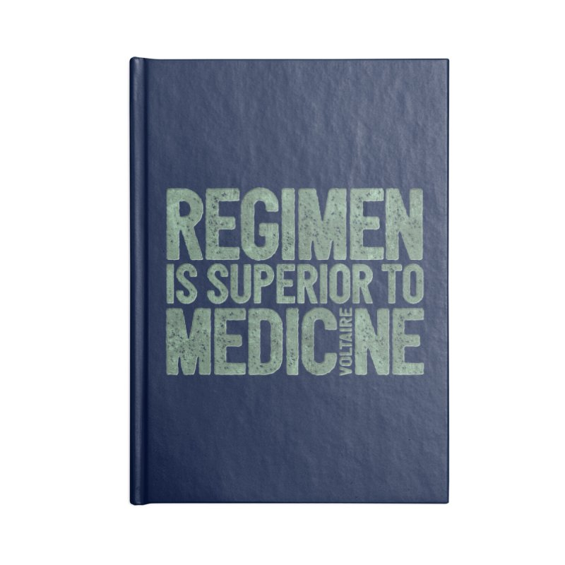 Regimen is superior to medicine Accessories Lined Journal Notebook by Brett Jordan's Artist Shop