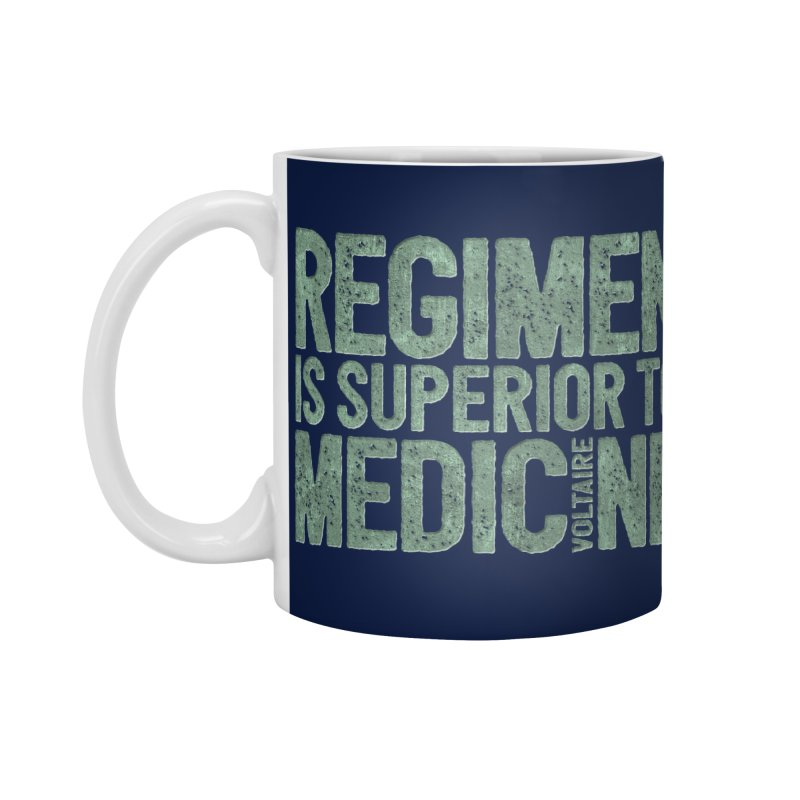 Regimen is superior to medicine Accessories Standard Mug by Brett Jordan's Artist Shop