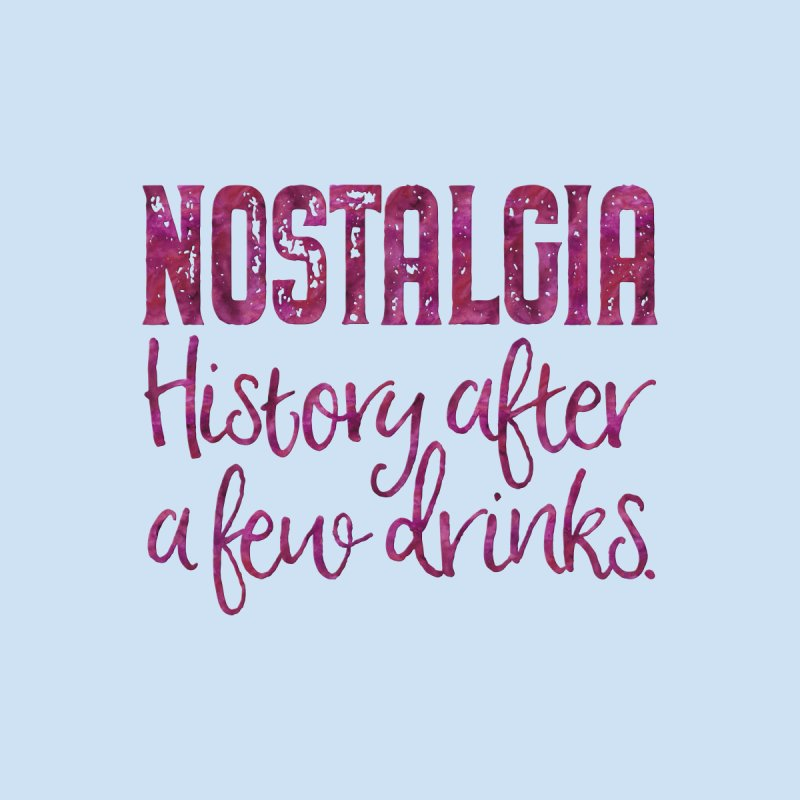 Nostalgia, history after a few drinks Home Blanket by Brett Jordan's Artist Shop