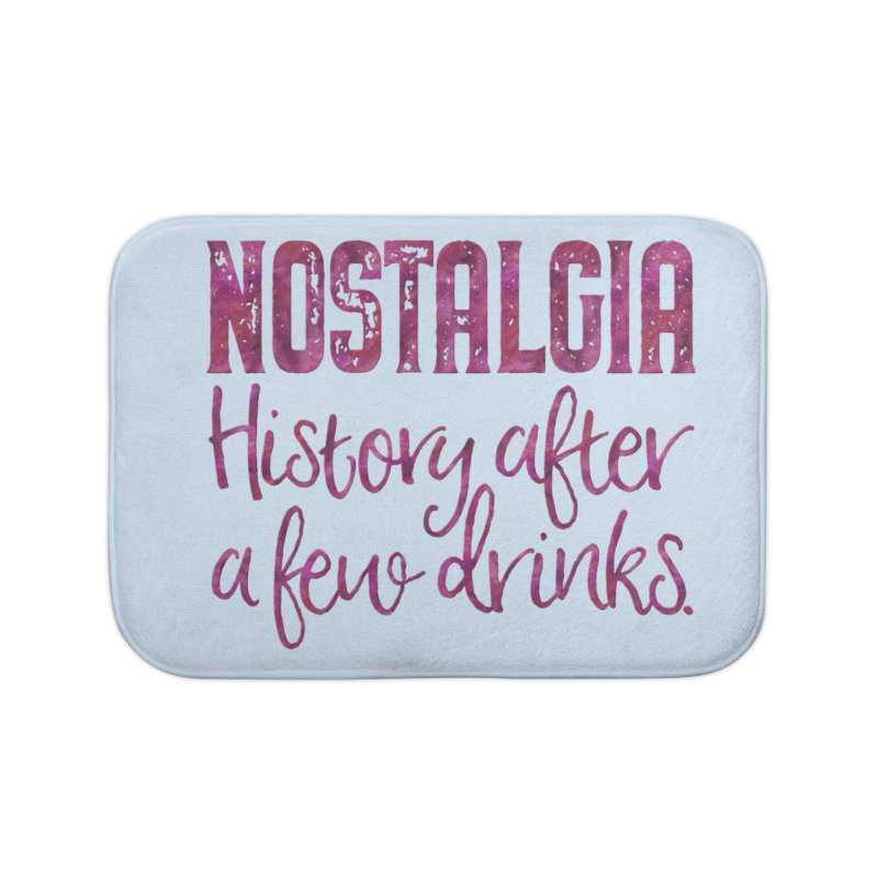 Nostalgia, history after a few drinks Home Bath Mat by Brett Jordan's Artist Shop
