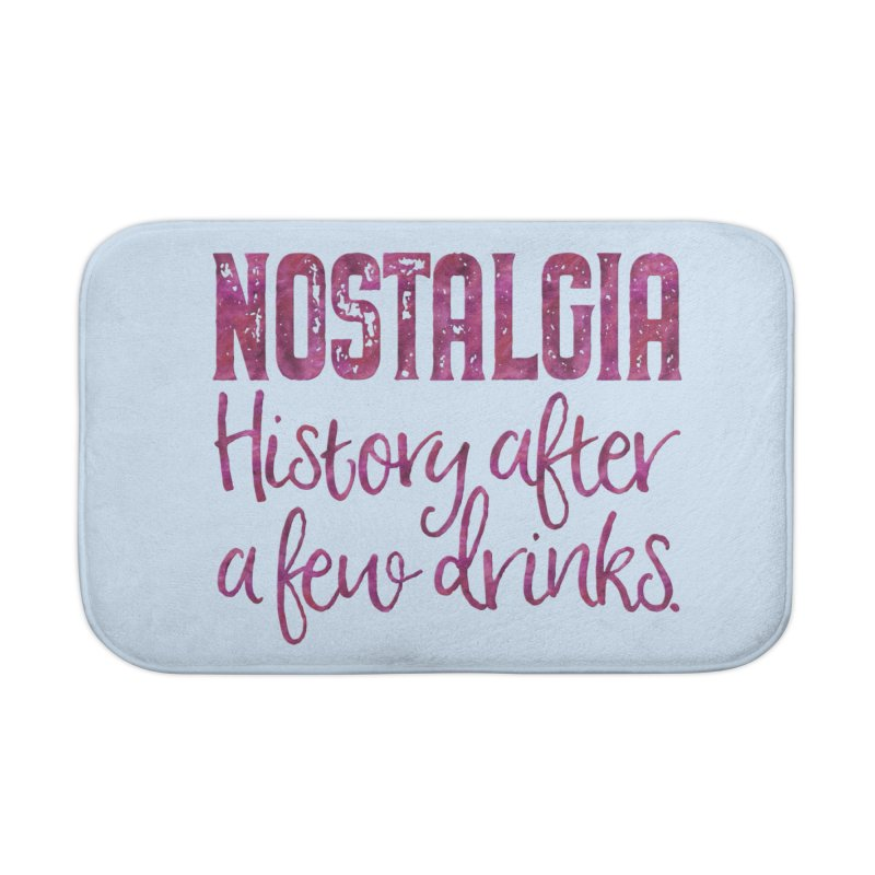 Nostalgia, history after a few drinks Home Bath Mat by Brett Jordan's Artist Shop