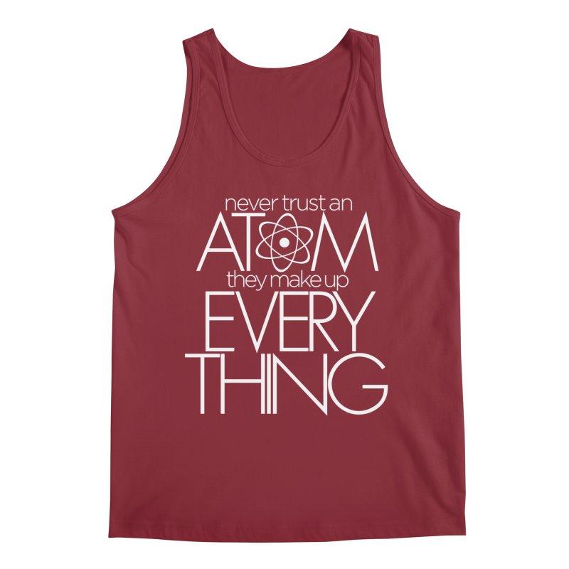 Never trust an atom... Men's Regular Tank by Brett Jordan's Artist Shop