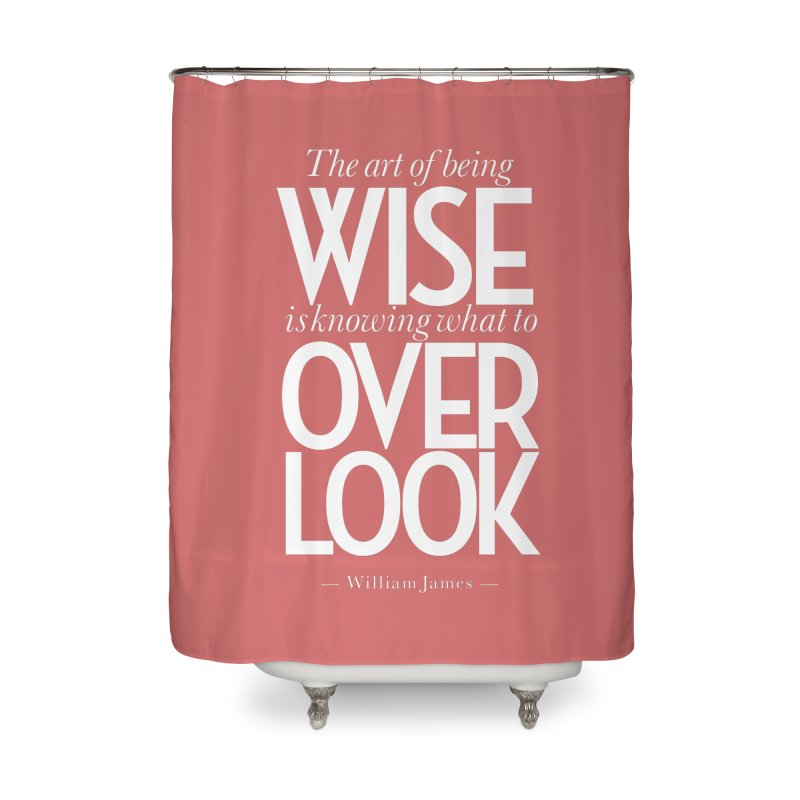 True Wisdom Home Shower Curtain by Brett Jordan's Artist Shop