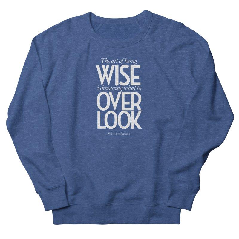 True Wisdom Women's French Terry Sweatshirt by Brett Jordan's Artist Shop