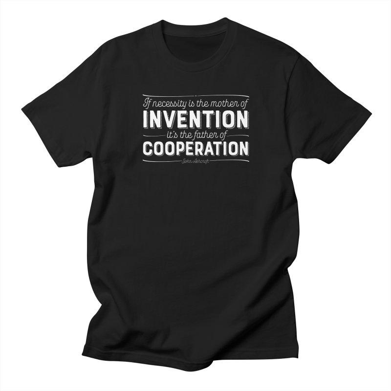 If necessity is the mother of invention... Men's T-Shirt by Brett Jordan's Artist Shop