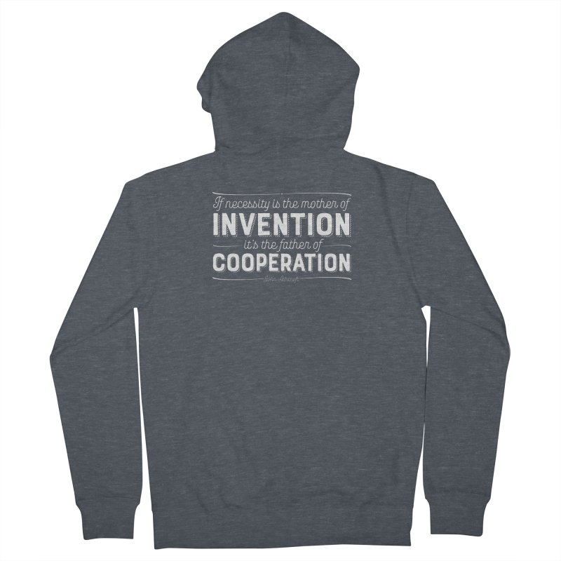 If necessity is the mother of invention... Women's French Terry Zip-Up Hoody by Brett Jordan's Artist Shop